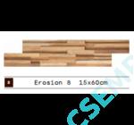 WOOD CLADDING   EROTION 8                15X60X 2-3 CM  10 DB/DOBOZ